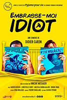 affiche-EMBRASSE-MOI_20IDIOT-40_20x_2060