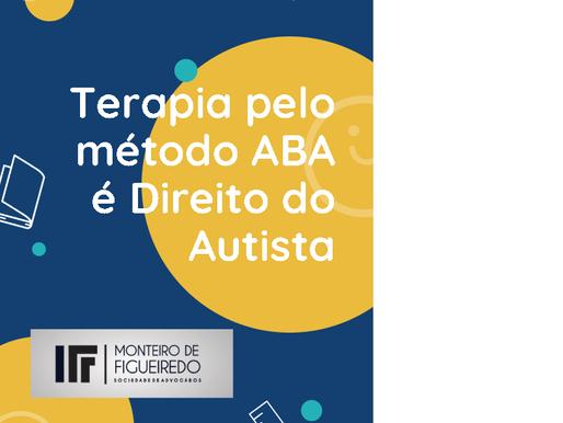 Através da Justiça Estadual de São Paulo, a terapia denominada método ABA pode ser concedida!