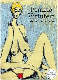 Femina Virtutem