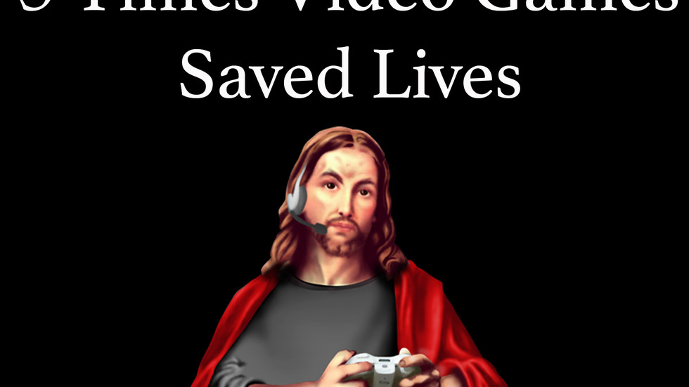 5 Times Video Games Saved Lives