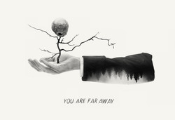 #6 YOU ARE FAR AWAY
