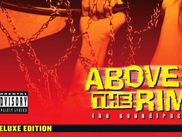 'Above The Rim' deluxe edition soundtrack uitgebracht