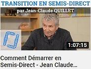 image de Jean Claude Quillet faisant le lien vers une vidéo YouTube traitant de la méthode pour démarrer en semis direct sur la chaîne ver de terre production