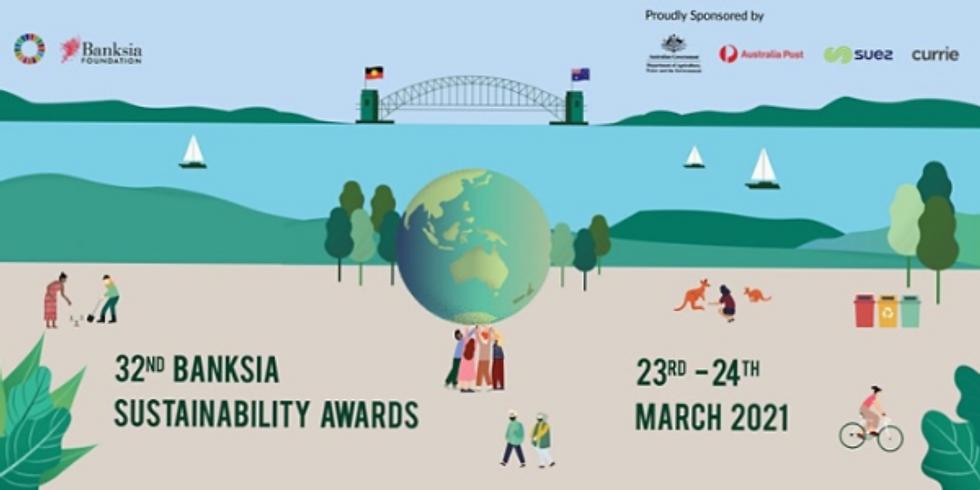 Banksia Foundation 32nd Banksia Sustainability Awards