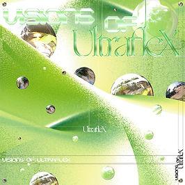 Ultraflex_Visions of_Cover_Vinyl_Web-LQ.