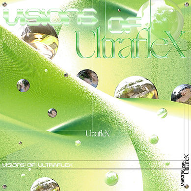 Ultraflex_Visions of_Cover_Vinyl_Web-LQ.