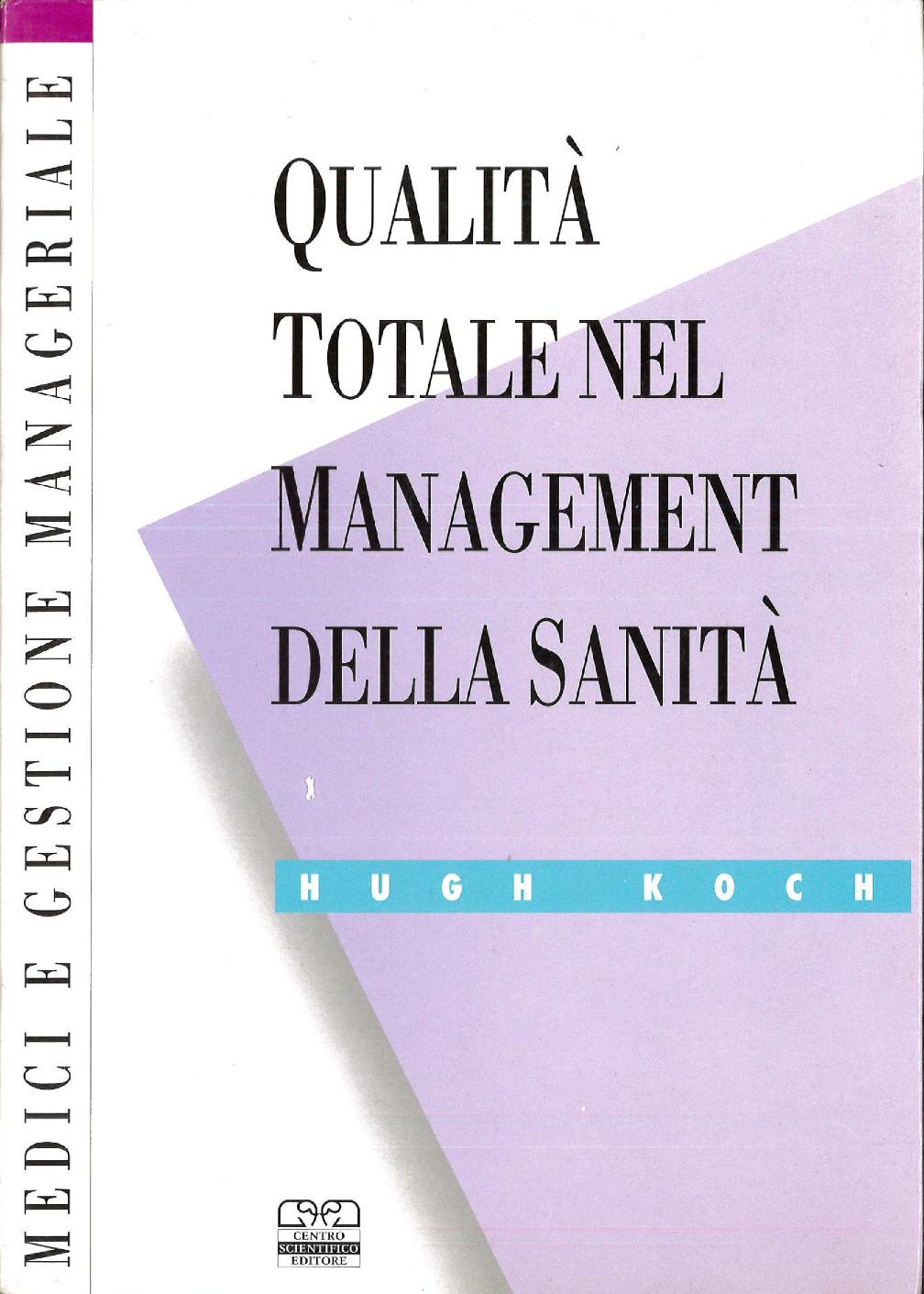 Qualita Totale Nel Management Della Sanita_edited
