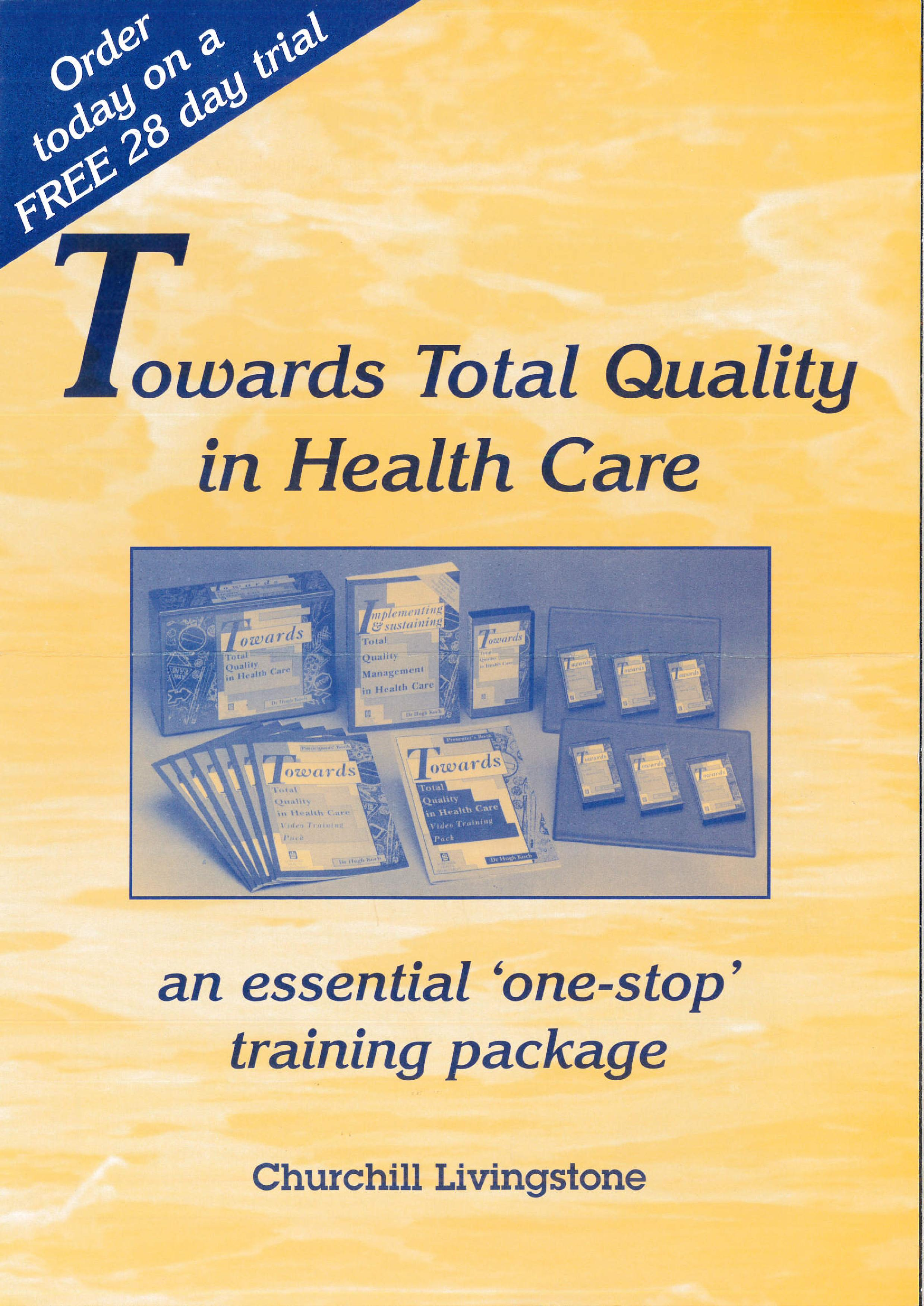 Total Quality in health care