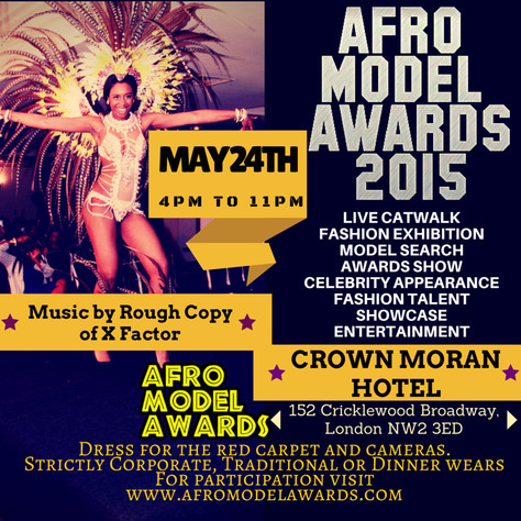 4th Annual Afro Model Awards 2015 London.