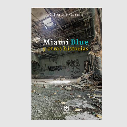 Miami Blue y otras historias
