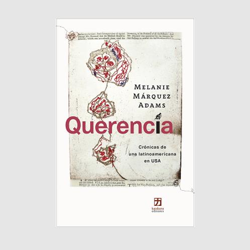 Querencia: Crónicas de una latinoamericana en USA