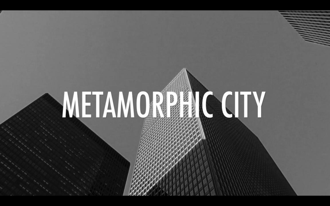 Metamorphic City