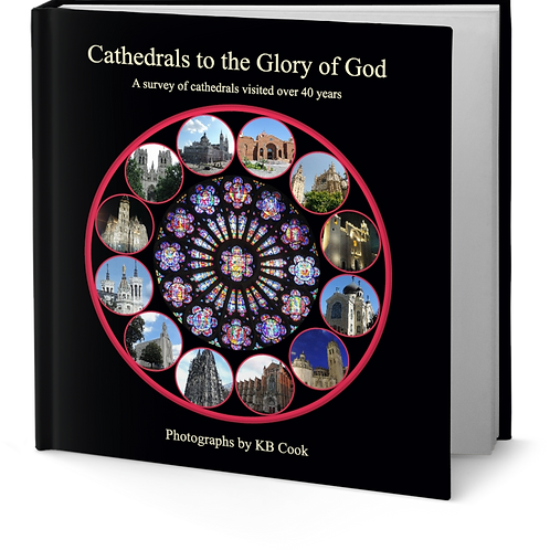 Cathedrals to the Glory of God