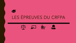 CRFPA : Les épreuves