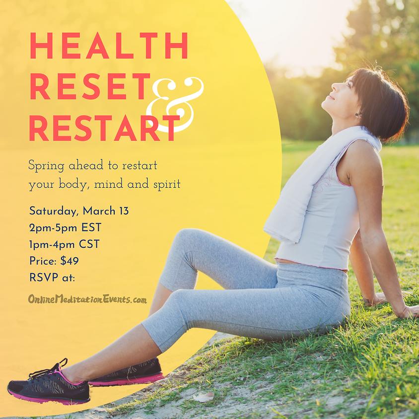 Health Reset and Restart