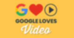 GoogleLovesVideoHeader.jpg