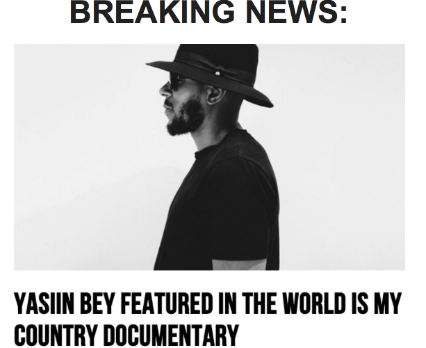 Yasiin Bey in The World is My Country