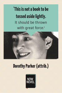How not to end a novel - Dorothy Parker quote