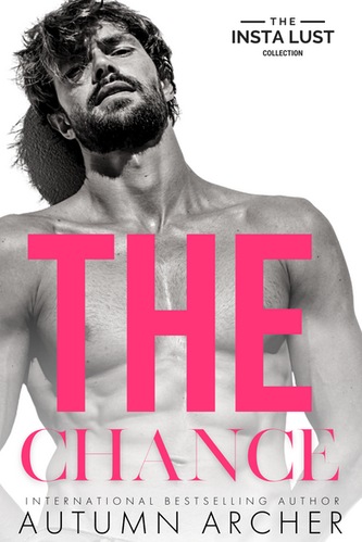 The Chance by Autumn Archer