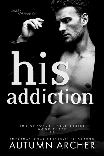 his addiction by Autumn Archer
