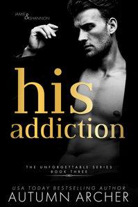 HIS ADDICTION | AUTUMN ARCHER