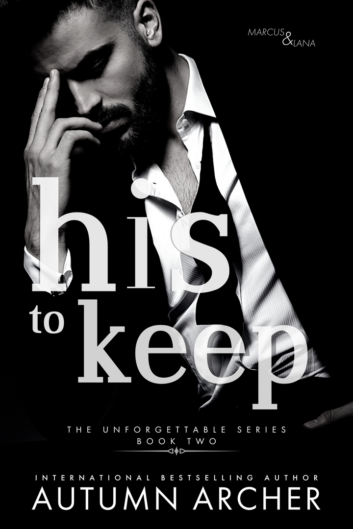 his to keep by Autumn Archer