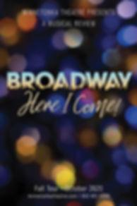 Poster_BroadwayHereICome_Final.jpg