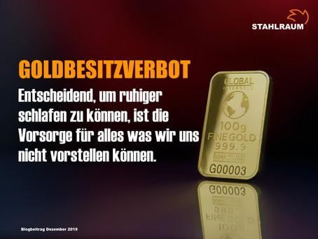 GOLDBESITZVERBOT