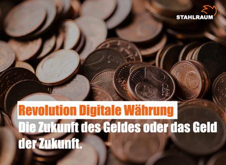 Die Zukunft des Geldes oder das Geld der Zukunft.
