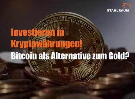 Investieren in Kryptowährungen - der Bitcoin als Alternative zum Gold?