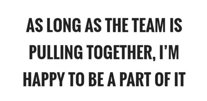 as-long-as-the-team-is-pulling-together-