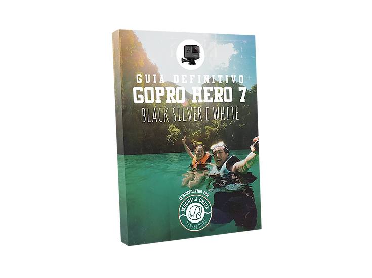 GUIA DEFINITIVO - GOPRO HERO 7 Black, Silver e White