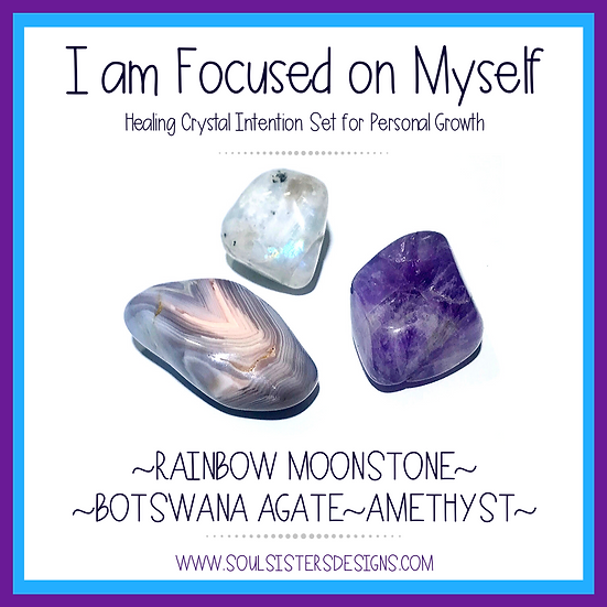 I am Focused on Myself Healing Crystal Intention Set for Personal Growth