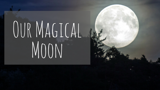 Our Magical Moon