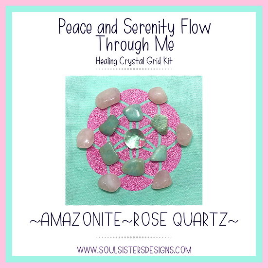 Peace and Serenity Flow Through Me Healing Crystal Grid Kit