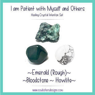 I am Patient with Myself and Others Healing Crystal Intention Set