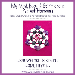 My Mind, Body and Spirit are in Perfect Harmony Healing Crystal Grid Kit