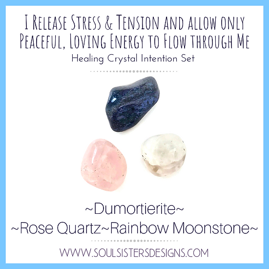 I Release Stress and Tension Healing Crystal Intention Set