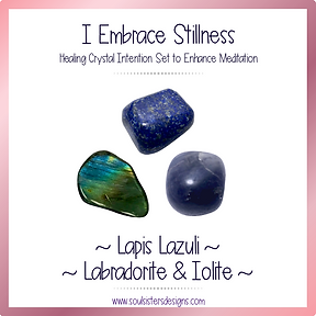 I Embrace Stillness Healing Crystal Intention Set