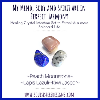 My Mind, Body and Spirit are in Perfect Harmony Healing Crystal Intention Set