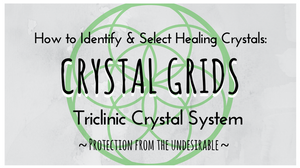 Crystal Grids and Triclinic Crystals