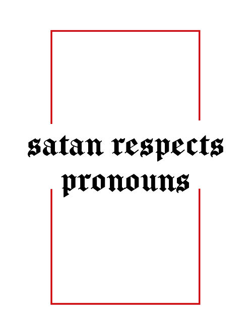 Satan respects pronouns