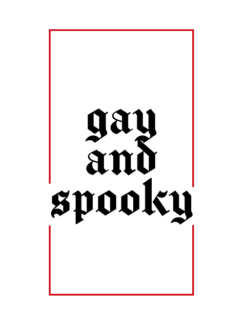 Gay and Spooky