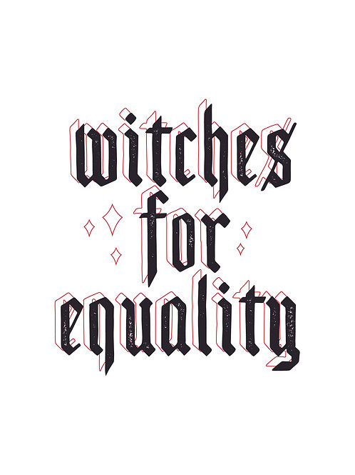 Witches for equality print
