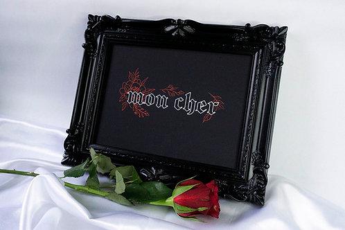 Mon Cher print