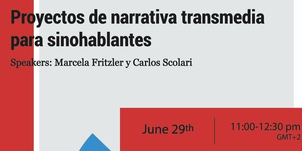 Proyectos de narrativa transmedia para sinohablantes.