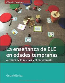 Pedagogía: La enseñanza de ELE en edades tempranas.
