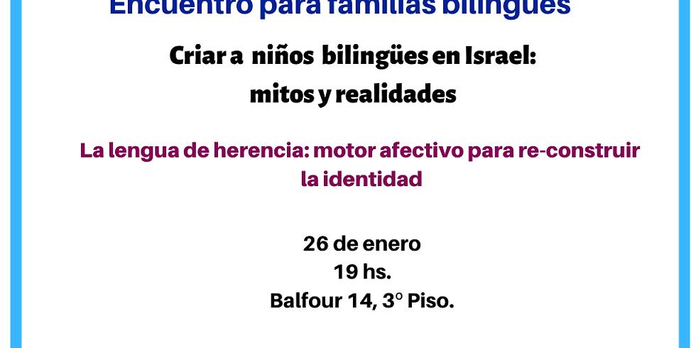 Criar a niños bilingües en Israel.