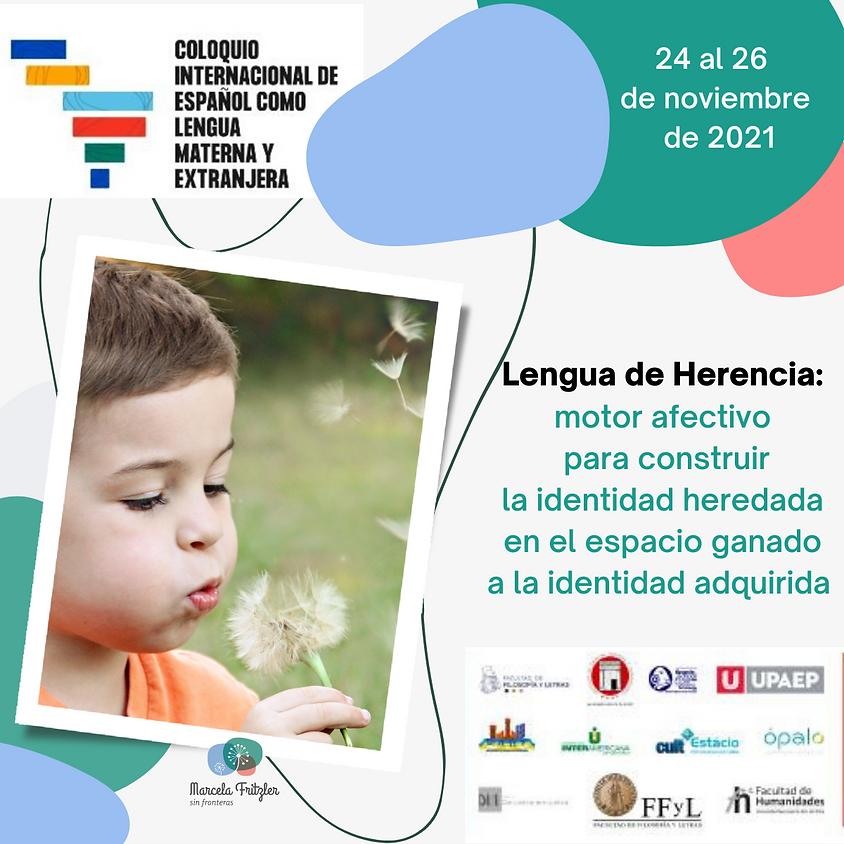 Coloquio Internacional de Español como Lengua Materna y Extranjera, C.I.E.L.M.E.
