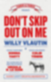 Dont Skip Out on Me.jpg